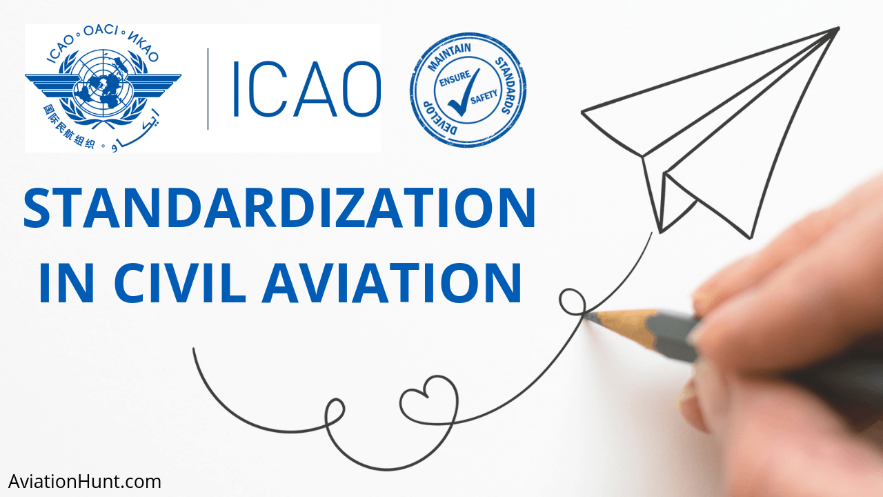 Why are Standards Necessary in Civil Aviation