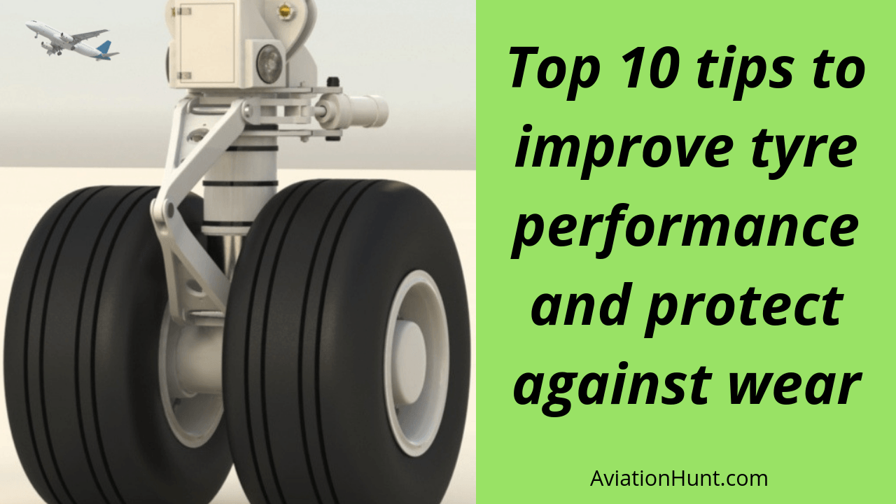 Top 10 Maintenance Tips For Aircraft Tyres