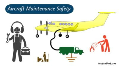 General Aircraft Maintenance Safety Precautions