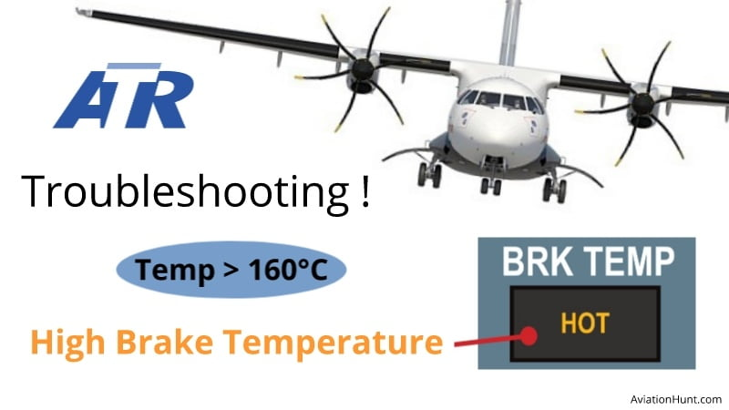 How to Troubleshoot High Brake Temperature in ATR 72 Aircraft ?