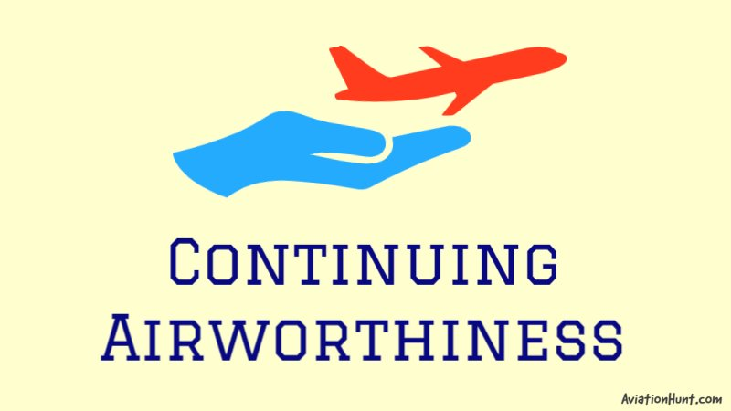 Continuing Airworthiness of Aircraft