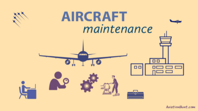 Overview of Aircraft Maintenance