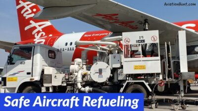 How To Conduct Safe Aircraft Refueling