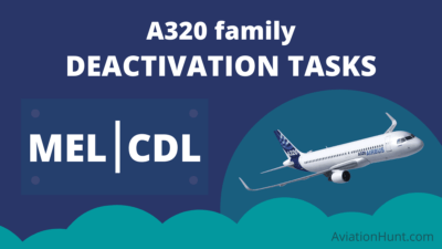 MEL/CDL Deactivation Tasks for A320 family Aircraft