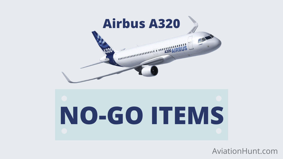 You are currently viewing AIRBUS A320 NO-GO ITEMS ATA WISE