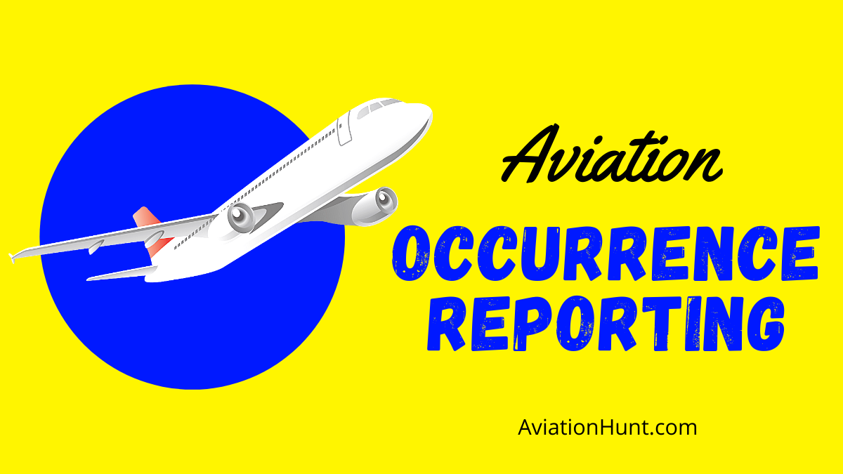 Aviation Occurrence Reporting
